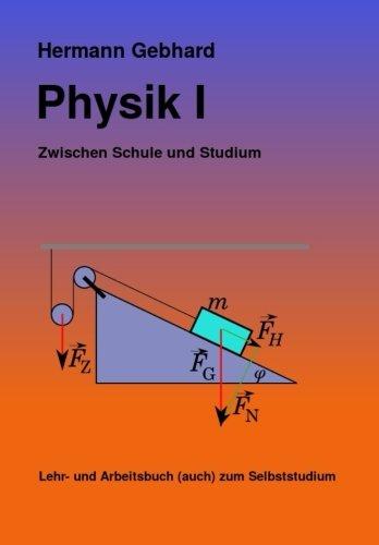 9781496171368: Physik I: Zwischen Schule und Studium