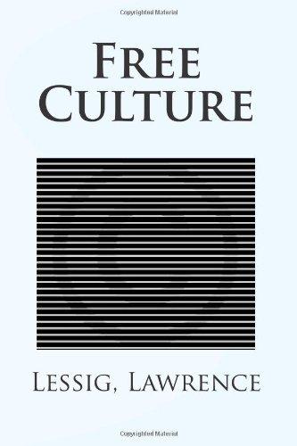 9781496171436: Free Culture