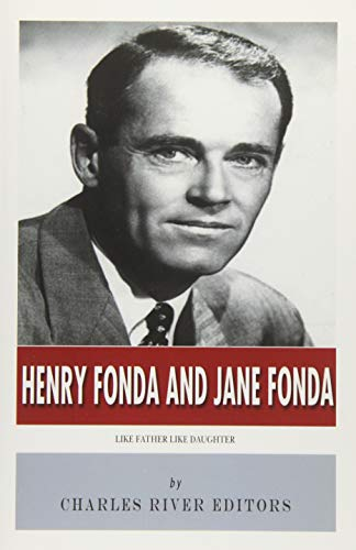 9781496172181: Henry Fonda and Jane Fonda: Like Father Like Daughter