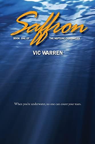 9781496173270: Saffron: Book One of The Neptune Chronicles (Volume 1)