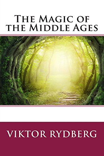 9781496174451: The Magic of the Middle Ages