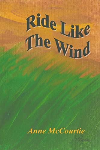 9781496175496: Ride Like The Wind
