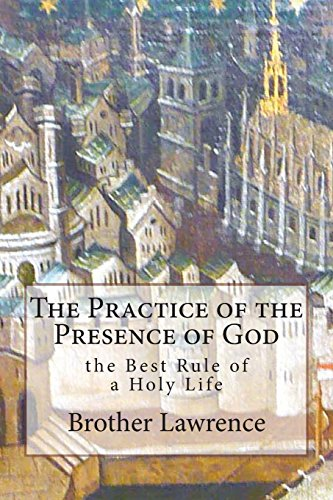 9781496176561: The Practice of the Presence of God the Best Rule of a Holy Life