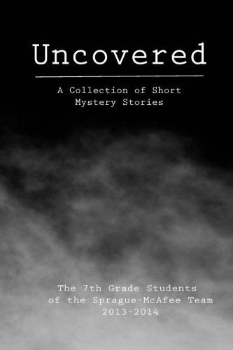 9781496178350: Uncovered: A Collection of Short Mystery Stories