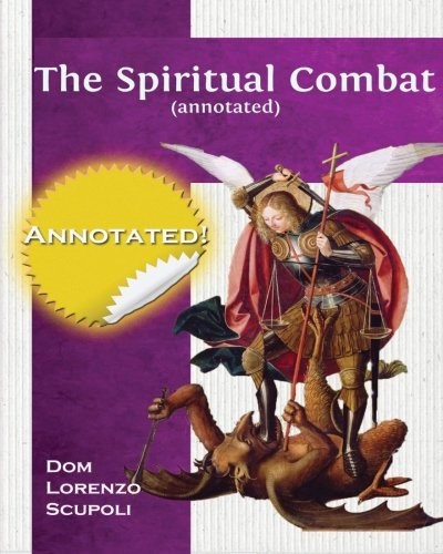 9781496181480: The Spiritual Combat (annotated)