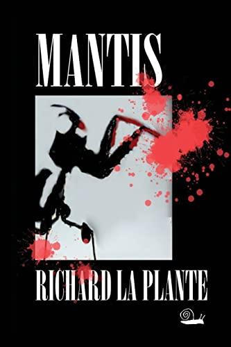 9781496181527: Mantis (Fogarty-Tanaka Series) (Volume 1)