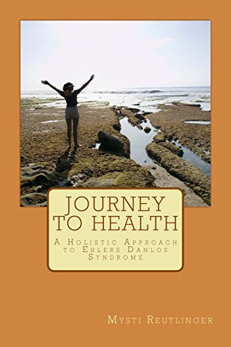 9781496182012: Journey to Health: A Holistic Approach to Ehlers Danlos Syndrome