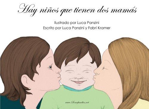 9781496182784: Hay ninos que tienen dos mamas (Somefamilies.net) (Spanish Edition)