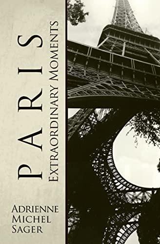 9781496182869: Paris: Extraordinary Moments