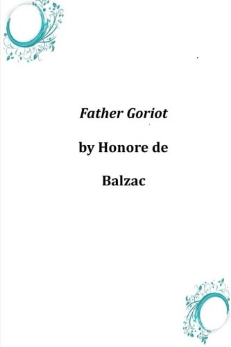 9781496185303: Father Goriot