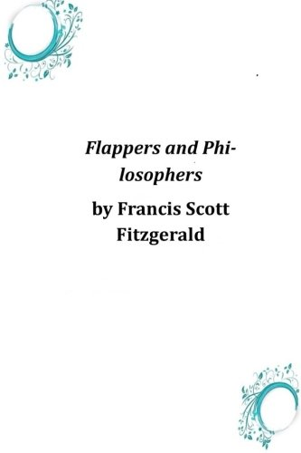 9781496186065: Flappers and Philosophers
