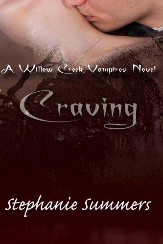 9781496186461: Craving (Willow Creek) (Volume 1)