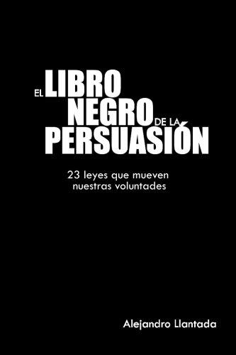 9781496188809: El libro negro de la persuasión: 1 (Caminos)