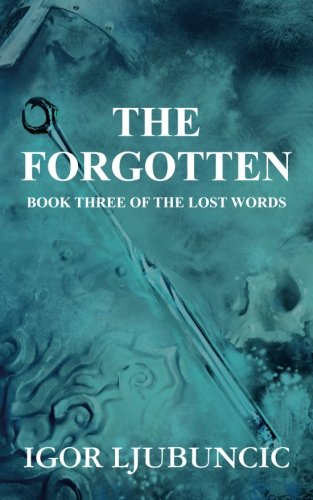 9781496191021: The Forgotten (The Lost Words: Volume 3)