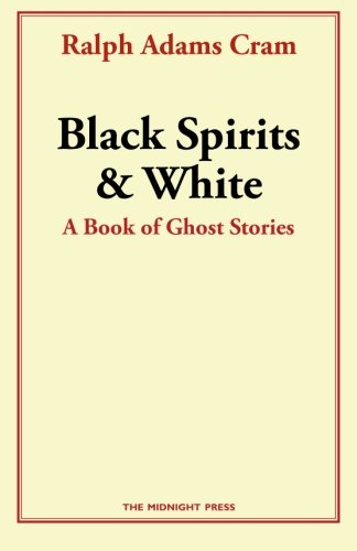 9781496191601: Black Spirits and White: A Book of Ghost Stories