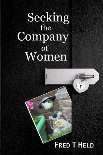 9781496192172: Seeking the Company of Women