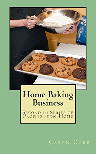 9781496192691: Home Baking Business: Second in Series Profits from Home