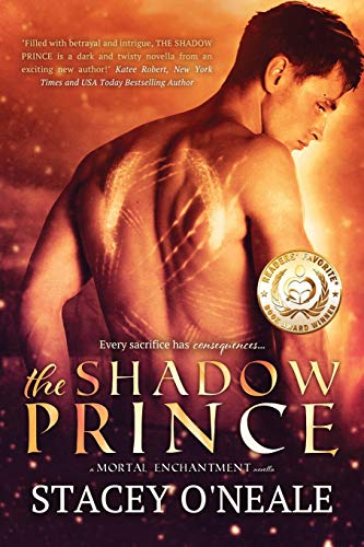 The Shadow Prince (Mortal Enchantment, Book One): O'Neale, Stacey