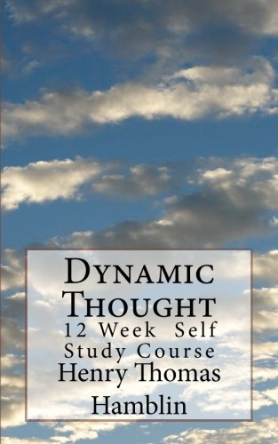 9781496193940: Dynamic Thought: 12 Week Self Study Course