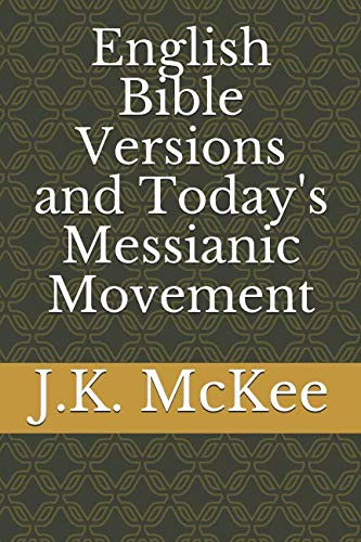 9781496194688: English Bible Versions and Today's Messianic Movement