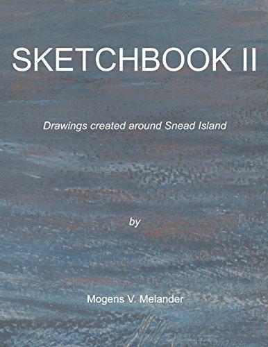 9781496194770: Sketchbook II: Drawings created around Snead Island