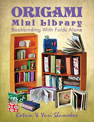 9781496195388: Origami Mini Library: Bookbinding With Folds Alone (Origami Office) (Volume 3)