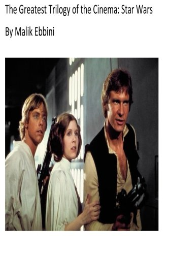 9781496195838: The Greatest Trilogy of the Cinema: Star Wars