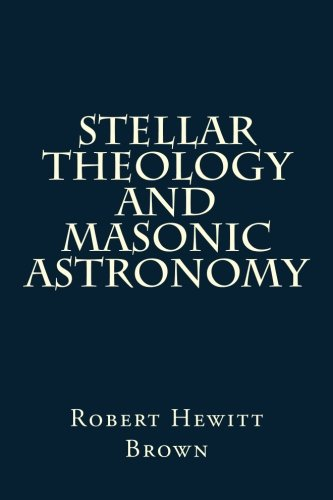 9781496195937: Stellar Theology And Masonic Astronomy