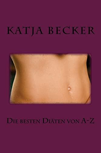 Die Besten Diaten Von A-Z: Becker, Katja