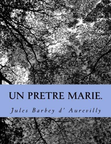 9781496197153: Un pretre marie.