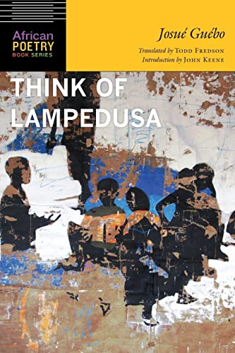 Think of Lampedusa (African Poetry Book): Guébo, Josué