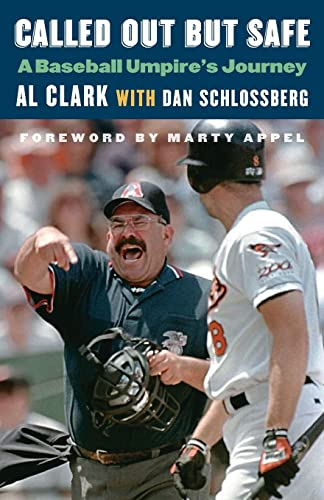 9781496205995: Called Out But Safe: A Baseball Umpire's Journey