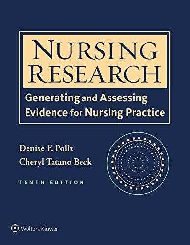 Nursing Research: Generating and Assessing Evidence for Nursing Practice: Cheryl Tatano Beck; ...