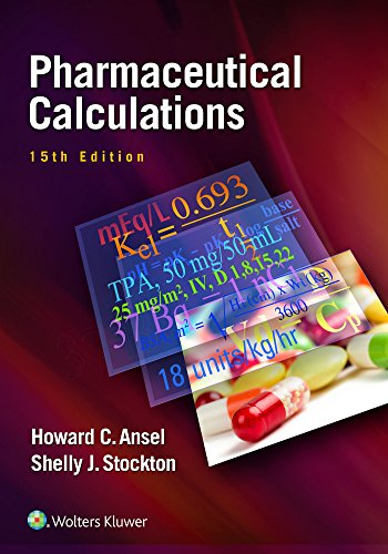 Pharmaceutical Calculations: Howard C. Ansel