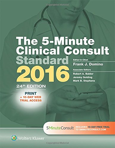 The 5-Minute Clinical Consult Standard 2016: Print + 10-Day Web Trial Access (The 5-Minute Consult ...