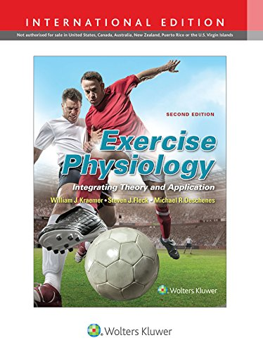 Exercise Physiology: Integrating Theory and Application (Hardback): William J. Kraemer,