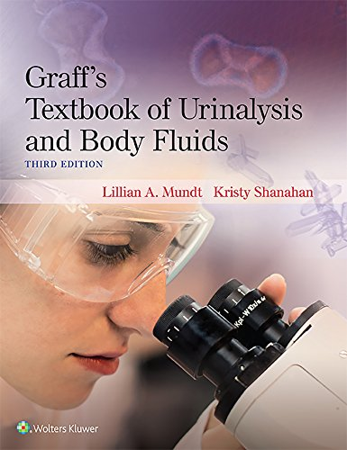 Graff's Textbook of Routine Urinalysis and Body: Lillian Mundt (author),