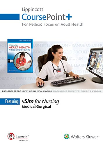 9781496323330: Lippincott CoursePoint+ for Pellico: Focus on Adult Health