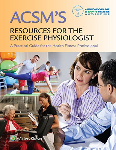 9781496329264: ACSM's Resources for the Exercise Physiologist: A Practical guide for the Health Fitness Professional