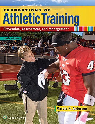 9781496330871: Foundations of Athletic Training: Prevention, Assessment, and Management