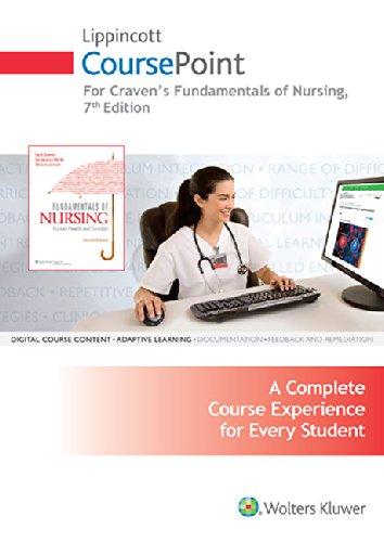 9781496331571: Craven 7e CoursePoint; Hinkle 13e CoursePoint; LWW DocuCare One-Year Access; Karch 6e CoursePoint; plus Taylor 3e Video Guide Package (Prep U)