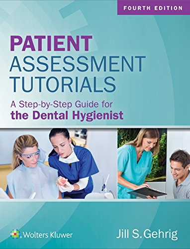 9781496335005: Patient Assessment Tutorials: A Step-By-Step Guide for the Dental Hygienist