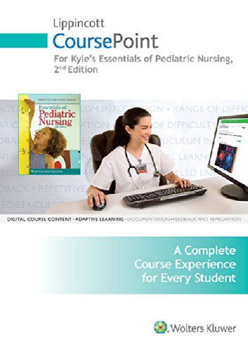 9781496338716: Kyle CoursePoint for Essentials of Pediatric Nursing & Text 2e Package