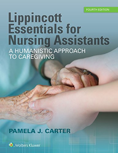 9781496339560: Lippincott Essentials for Nursing Assistants: A Humanistic Approach to Caregiving