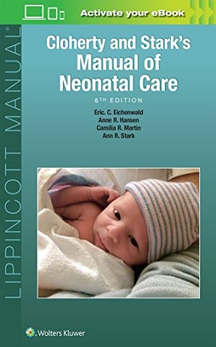 9781496343611: Cloherty And Stark's Manual Of Neonatal Care - 8ª Edition