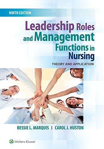 9781496349798: Leadership Roles and Management Functions in Nursing: Theory and Application