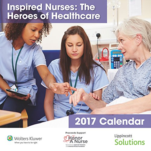 2017 Lippincott Solutions Inspired Nurses Calendar: The: Lippincott Williams &