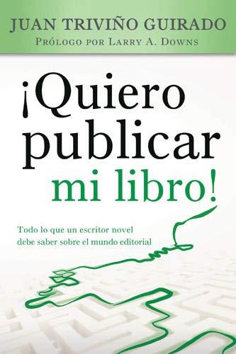 9781496401397: ¡Quiero publicar mi libro! (Spanish Edition)
