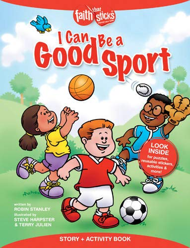 9781496403094: I Can Be a Good Sport Story + Activity Book (Faith That Sticks Books)