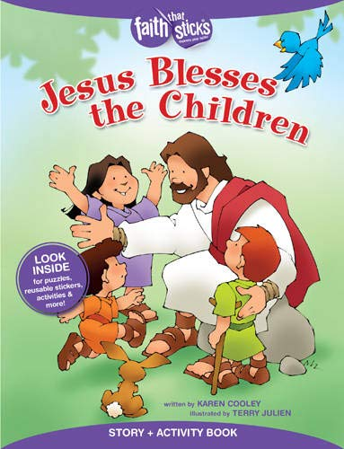 Jesus Blesses the Children (Faith That Sticks): Cooley, Karen